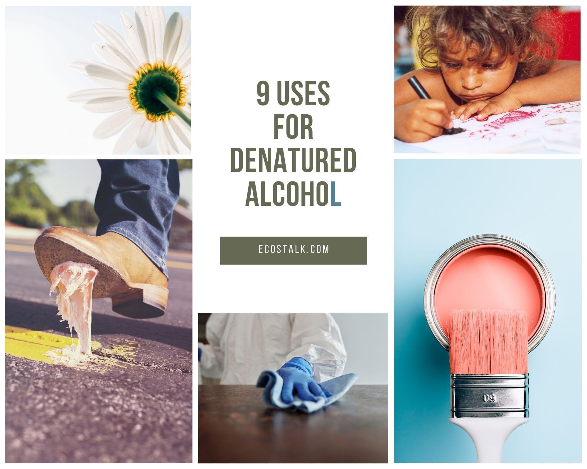 denatured alcohol collage
